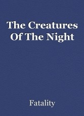 The Creatures Of The Night