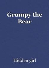 Grumpy the Bear