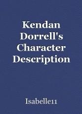 Kendan Dorrell's Character Description