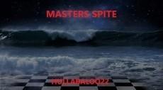 Masters Spite