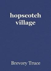 hopscotch village