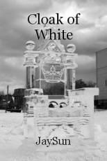 Cloak of White
