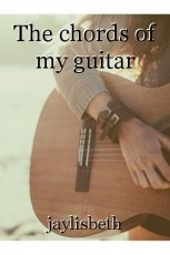 The chords of my guitar