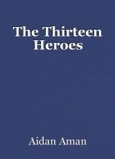 The Thirteen Heroes