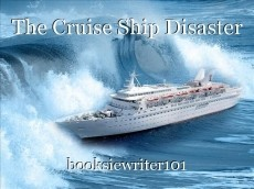 The Cruise Ship Disaster