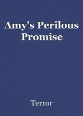 Amy's Perilous Promise