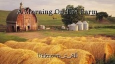A Morning On The Farm