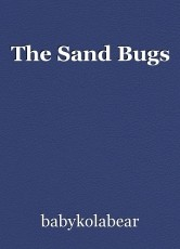 The Sand Bugs