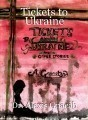 Tickets to Ukraine