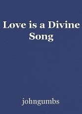 Love is a Divine Song