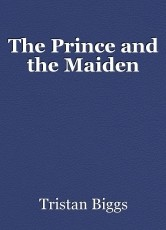 The Prince and the Maiden