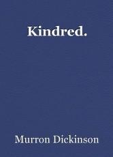 Kindred.