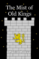 The Mist of Old Kings