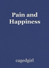 Pain and Happiness