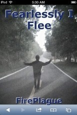 Fearlessly I Flee