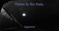 Voices in the Rain.