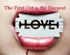 The First Cut is the Deepest