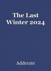 The Last Winter 2024
