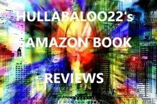 Hullabaloo22's Amazon Book Reviews
