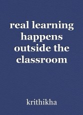 real learning happens outside the classroom