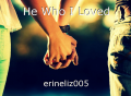 He Who I Loved