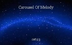 Carousel Of Melody