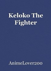 Keloko The Fighter