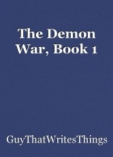 The Demon War, Book 1