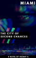 Miami: The City of Second Chances