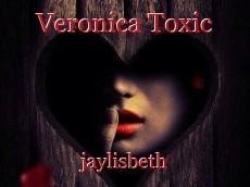 Veronica Toxic