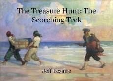 The Treasure Hunt: The Scorching Trek