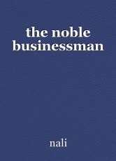 the noble businessman