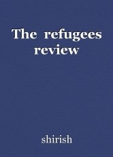 The  refugees review