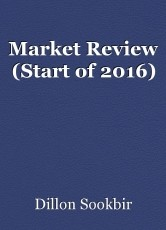 Market Review (Start of 2016)