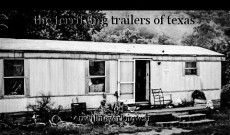 the terrifying trailers of texas
