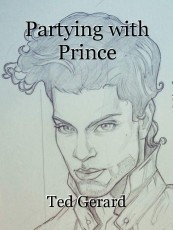Partying with Prince