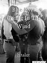 Blue Eyes Crying In The Wind