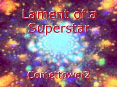 Lament of a Superstar