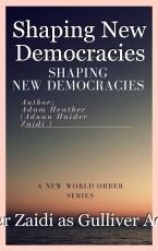 Shaping New Democracies