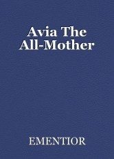 Avia The All-Mother
