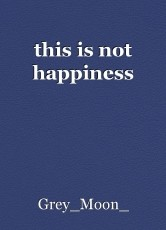 this is not happiness