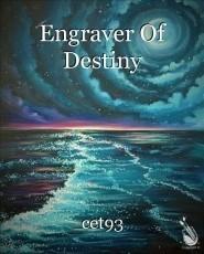 Engraver Of Destiny