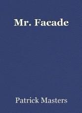 Mr. Facade