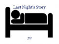 Last Night's Story