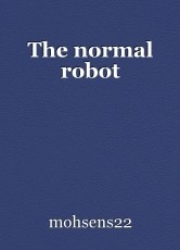 The normal robot