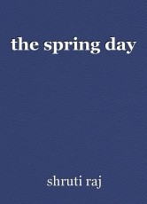 the spring day