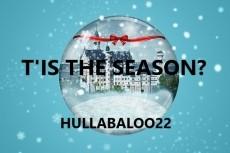 T'is The Season?