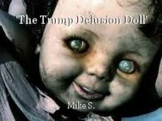 'The Trump Delusion Doll'