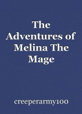 The Adventures of Melina The Mage