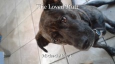 The Loved Mutt